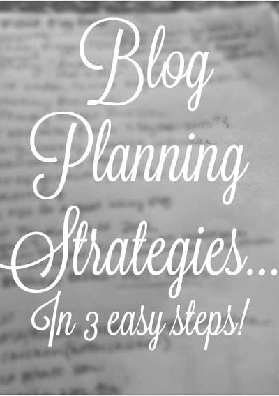 3 Easy Steps to Blog Planning