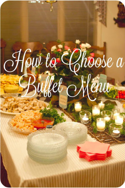 How to Choose a Buffet Menu