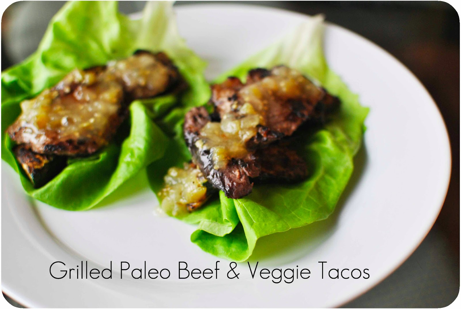 Grilled Paleo Tacos