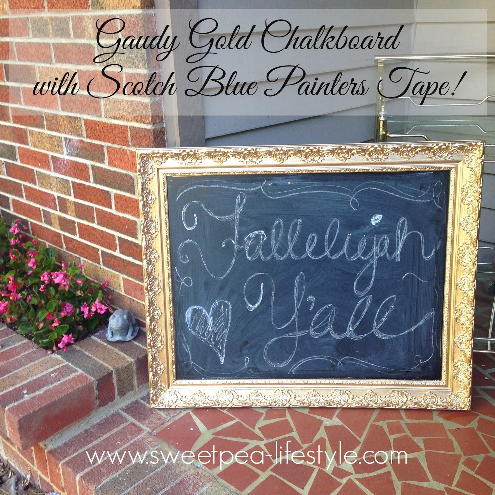 Gaudy Gold Chalkboard with Scotch Blue!
