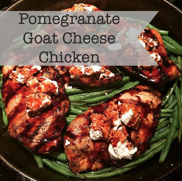 Pomegranate Goat Cheese Chicken