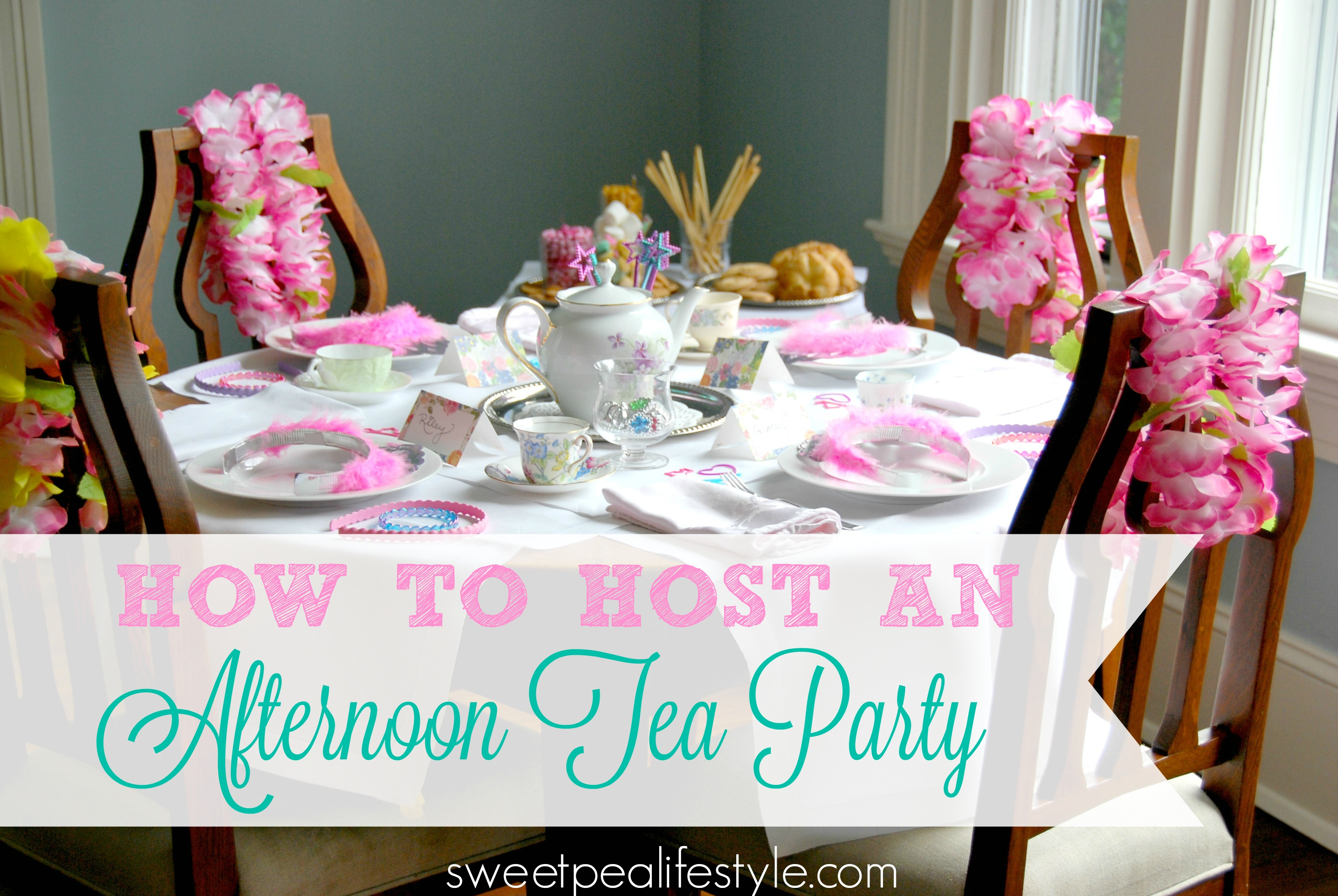 How to Host an Afternoon Tea Party