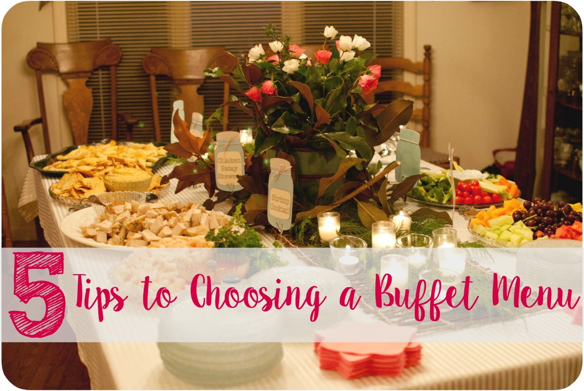 5 Tips for Choosing a Buffet Menu