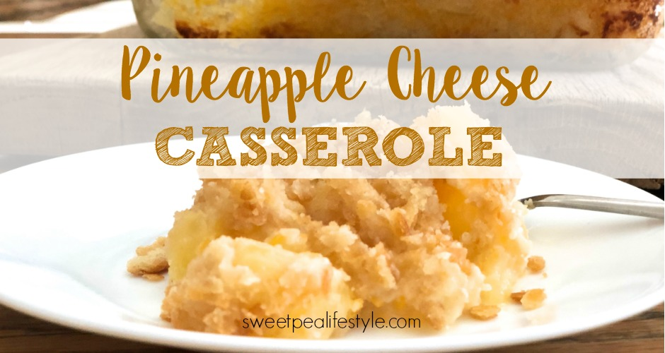 pineapple cheese casserole, side dish idea, side recipe