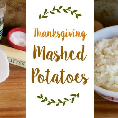The Best Mashed Potatoes for Thanksgiving
