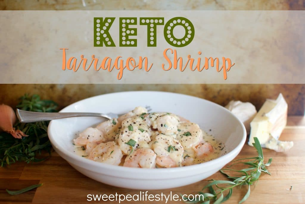 easy low carb dinner recipe with tarragon shrimp