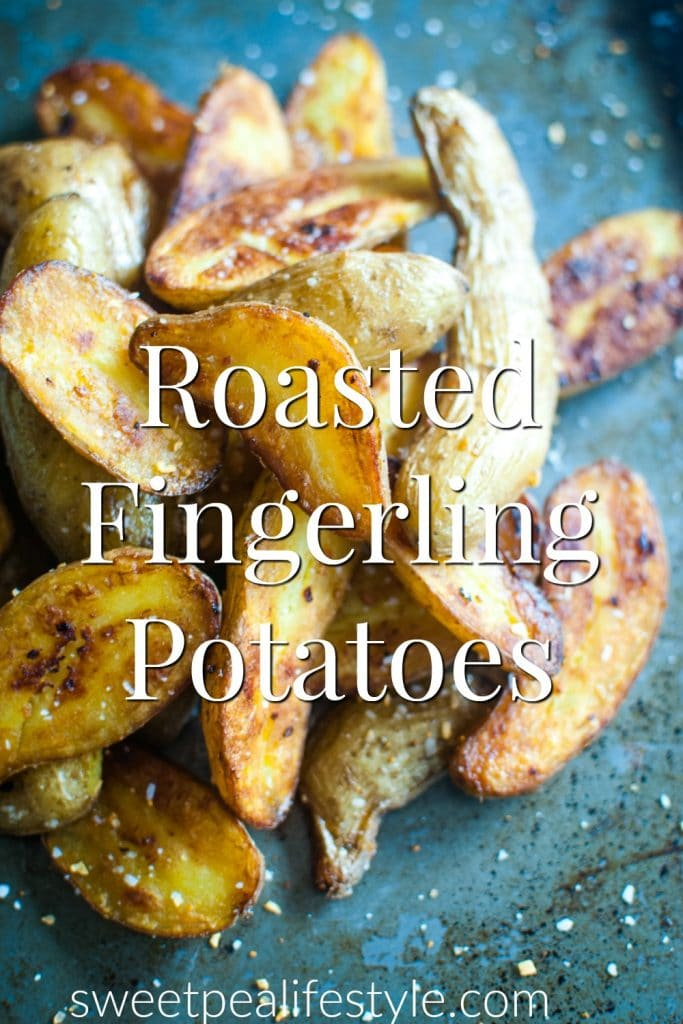 Roasted Fingerling Potatoes from Sweetpea Lifestyle