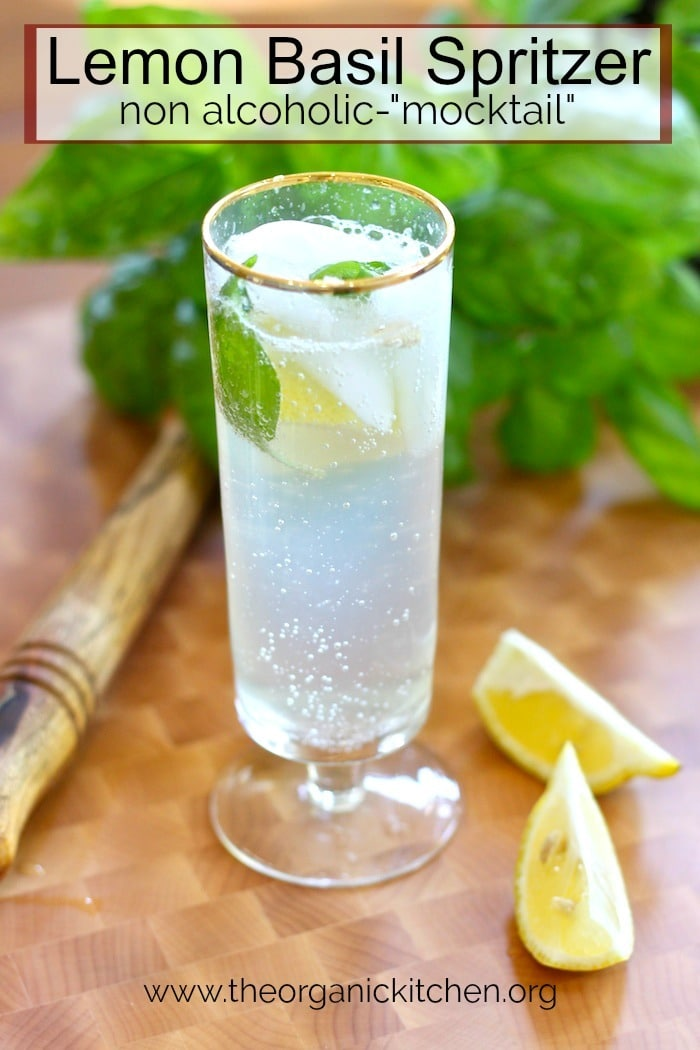 "Lemon Basil Spritzer~ Non Alcoholic ""Mocktail"""