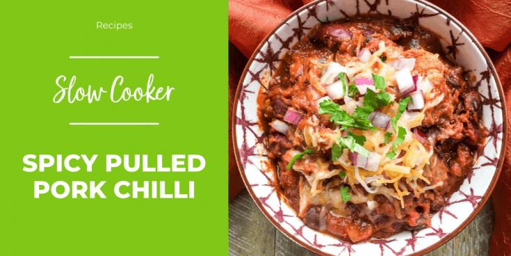Slow Cooker Pulled Pork Chilli