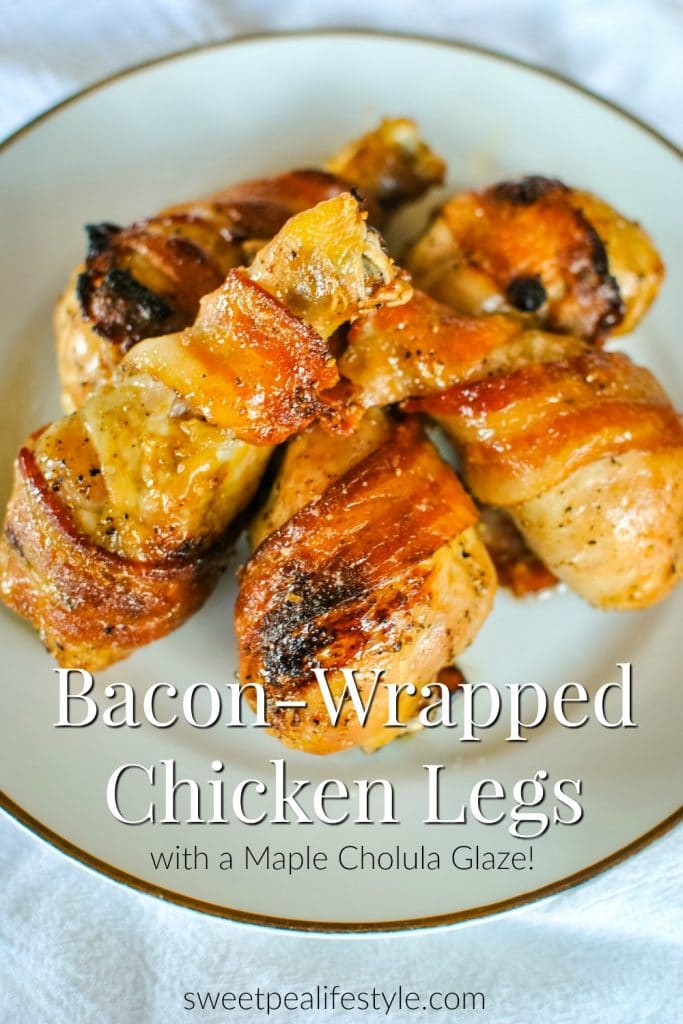 Bacon Wrapped Chicken Legs from Sweetpea Lifestyle