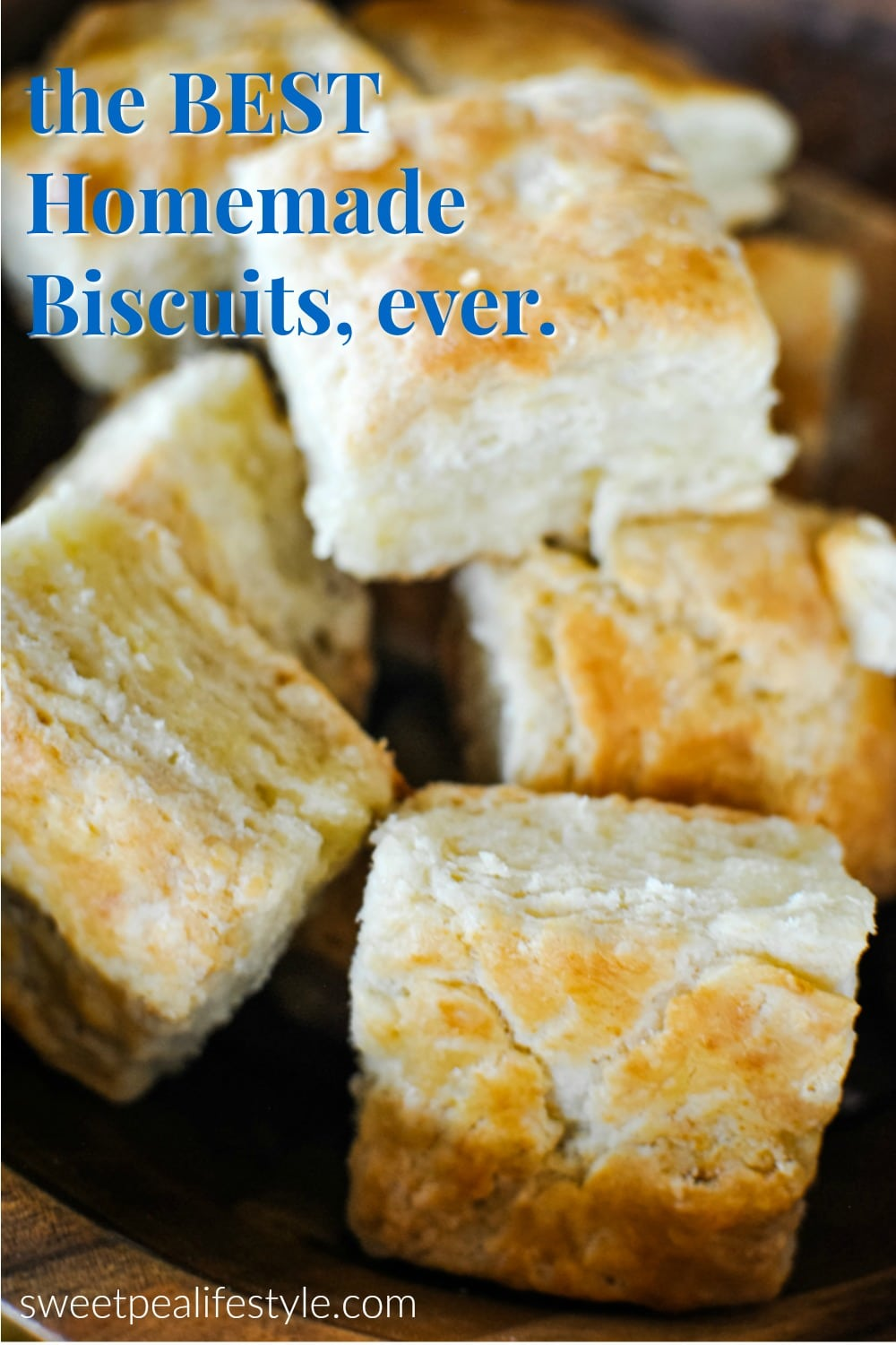 the best homemade biscuits ever from sweetpea lifestyle