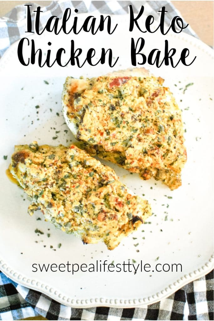 Italian Keto Chicken Bake from Sweetpea Lifestyle
