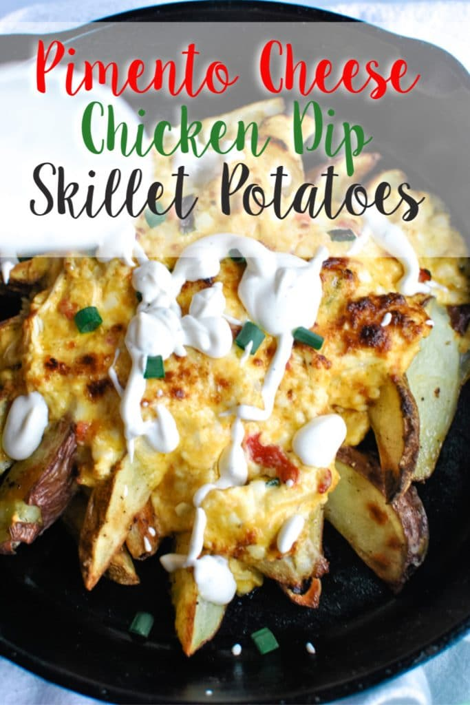 Pimento Cheese Chicken Dip Skillet Potatoes - Sweetpea Lifestyle