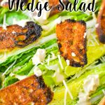 Caesar Wedge Salad from Sweetpea Lifestyle