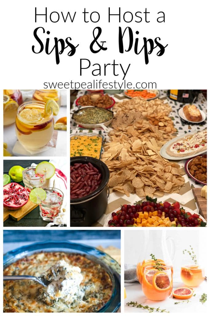 How to Host a Sips and Dips Party from Sweetpea Lifestyle