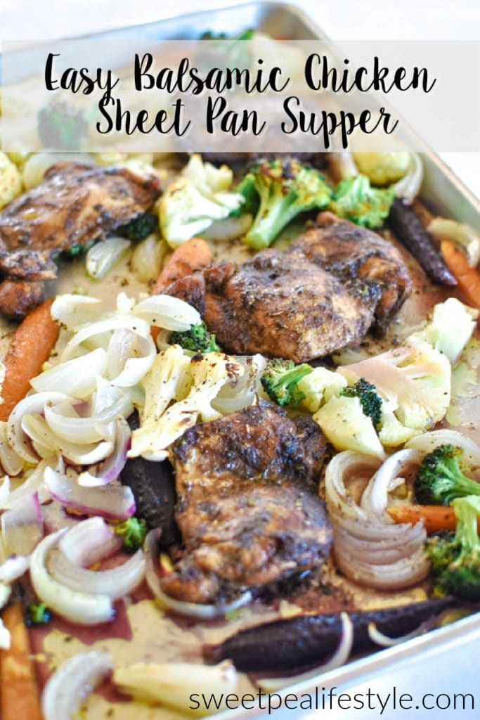 Easy Balsamic Chicken Sheet Pan Supper from Sweetpea Lifestyle