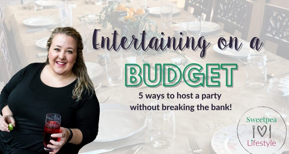Entertaining on a Budget